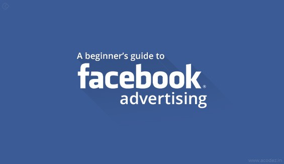 A beginner's guide to Facebook advertising
