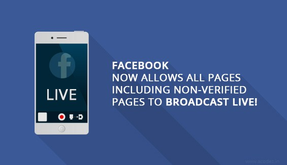Facebook now allows all pages including non-verified pages to broadcast live!